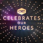 CMT Celebrates Our Heroes Honors Americans Who Keep Us Safe and Keep Us Going