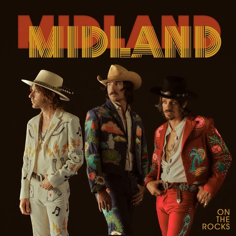 Midland_ON THE ROCKS_Album Cover Art
